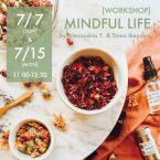 WORKSHOP 「Mindful Life ~心とカラダを健康に~」